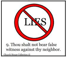 Thou Shalt not (lie) bear false witness against thy neighbor Sunday school lesson
