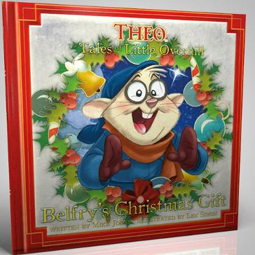 Theo Presents theopresents.com Tales Of Little Overhill Belfry's Christmas Gift Book