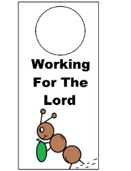 Ant Working For The Lord Labor Day Doorknob Hanger Craft