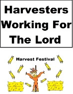 Harvesters Working For The Lord  Harvest Festival Sign 8.5 X 11