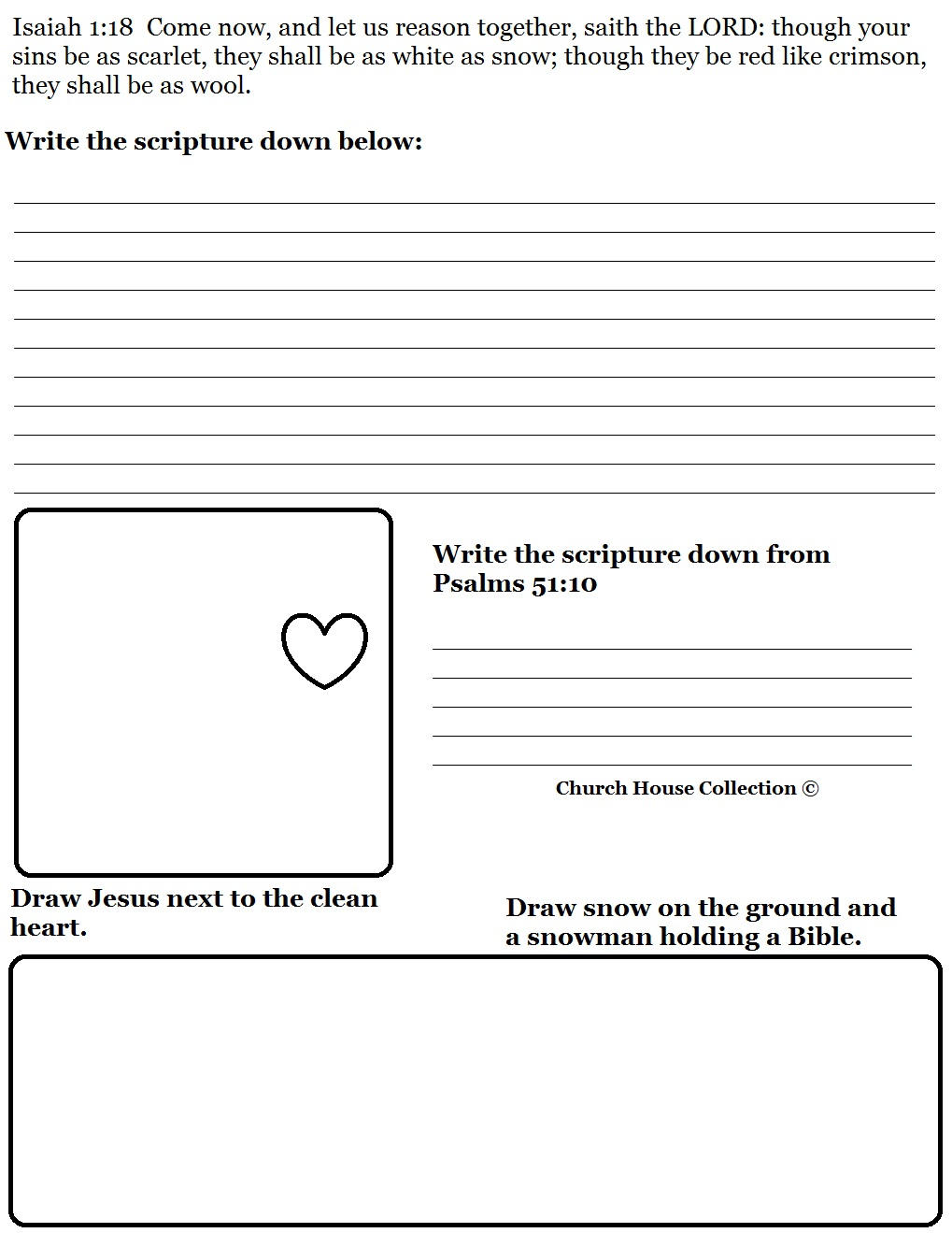 Free Christmas Snowman Activity Page Worksheet Printable Template For Kids in Sunday School by Church House Collection. Use with our Free Christmas Sunday school Lessons. Draw snow and a snowman holding a bible. Look up the scirpture from Psalms 51:10 and write it down. Fun Christmas church worksheets for preschool kids or toddlers.