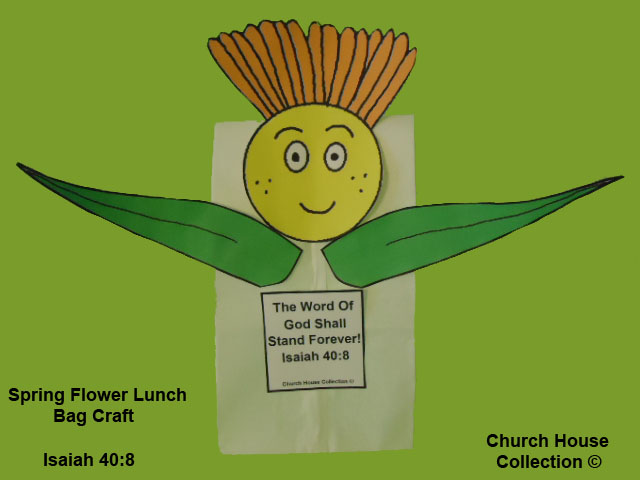 Flower Sunday school lesson- Spring flower lunch bag craft for kids Isaiah 40:8 The word of God shall stand forever