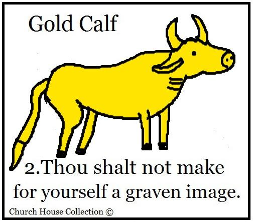 Thou Shalt Not Make For Yourself A Graven Image Sunday School Lesson Plan for kids by ChurchHouseCollection.com