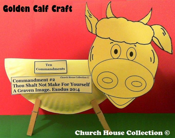 Thou Shalt Not Make For Yourself A Graven Image Gold Calf Craft