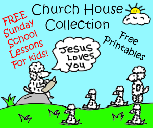 Church House Collection- Free Sunday School Lessons For Kids, Coloring Pages, Crafts, Snacks and more!