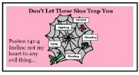 Don't Let Sins Trap You Bulletin Board Idea Psalms 141:4 Spider Web