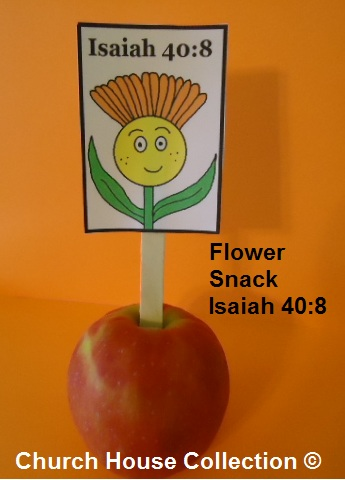 Flower Apple Snacks Isaiah 40:8 Spring snacks- Sunday school snacks