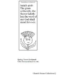 Flower Sunday school lesson- Spring flower bookmark Isaiah 40:8