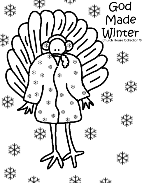 God Made Winter Turkey Coloring page for Sunday school Children's Church Winter Coat Ear Muffs Snow Snowflakes