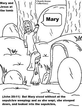 Easter Resurrection Mary and Jesus At The Tomb Coloring Page by Church House Collection© Easter Tomb Resurrection Coloring Pages Mary  by ChurchHouseCollection.com Easter Resurrection Coloring Pages for Sunday School Preschool Kids