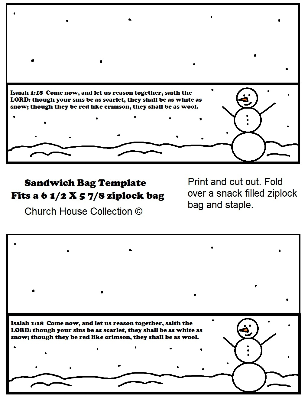 Free Christmas Printable Template Snowman Sandwich Bag Template by Church House Collection. Use with Free Christmas Sunday School Lessons. Have kids cut them out and staple over a ziplock bag filled with snacks.