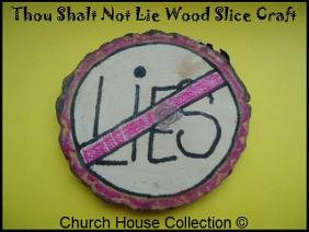Thou Shalt Not Lie Wood Slice Craft
