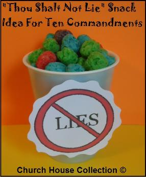 Thou Shalt Not Lie Snack Idea for Ten Commandments