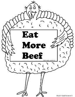 Turkey Holding Sign Eat More Beef Coloring Page- Thanksgiving Turkey Eat More Beef Coloring Pages