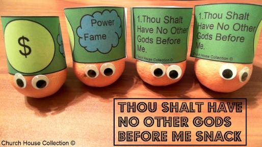 Thou shalt have no other gods before me snack for kids - 10 commandments snacks
