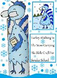 Blue Turkey Cold Frozen Walking in snow winter carrying bible toilet paper roll craft cut out template free kids printable