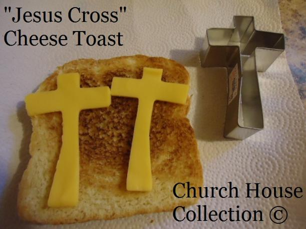 Jesus Cross Cheese Toast Snack Idea by ChurchHouseCollection.com- Easter Snacks